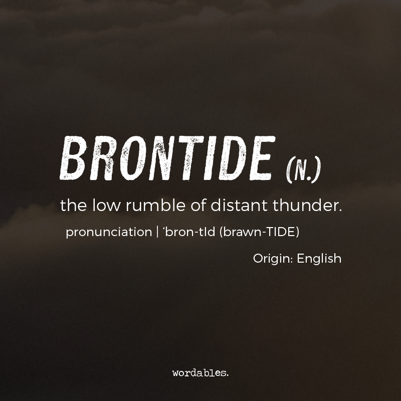 Beautiful Words To Describe Weather Youve Never Heard Of But Are Already In Love With The Rumble Of Distant Thunder