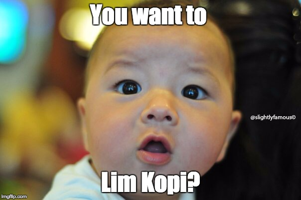 You Want To Lim Kopi Image Tagged