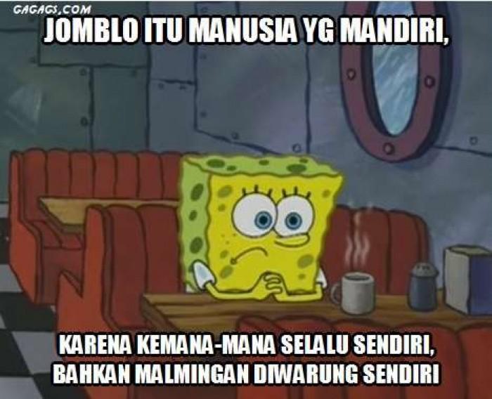 Ini Jadinya Jika Spongebob Jomblo Tanpa Patrick Meme Lucu Jomblo Itu M Ia Yg Mandiri Karena
