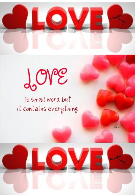 Love Is Small Word But It Contains Everything