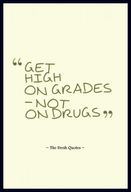 Drugs Quotes Anti Drugs Slogans Quotes Sayings