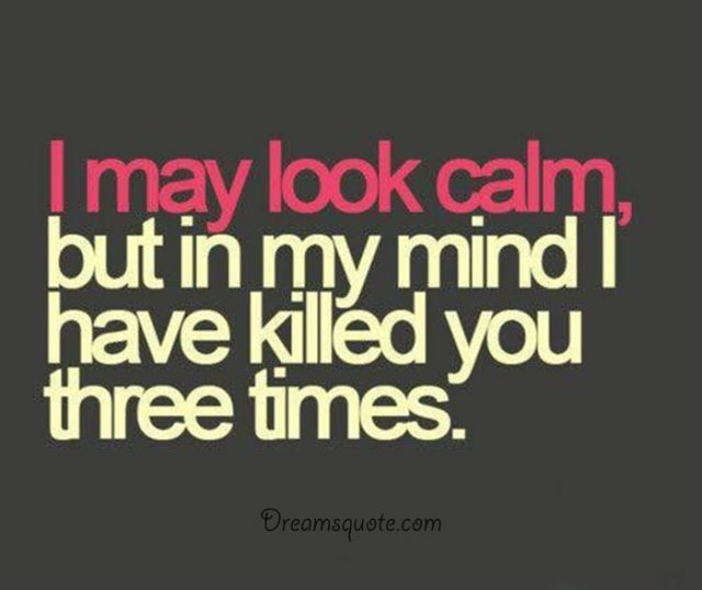Funny Sayings About Life My Mind Always Killed Three Times Funniest Quotes