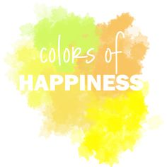 Colors Of Happiness Peace Love World