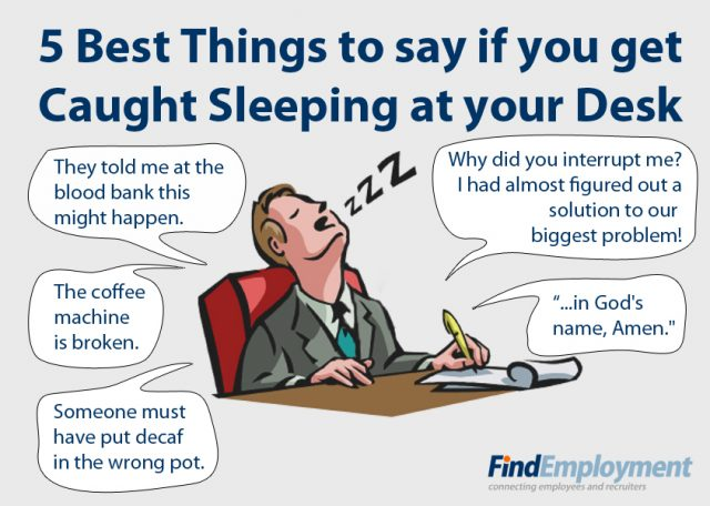 Things To Do If You Are Caught Sleeping At Work