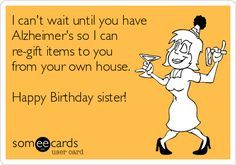 Funny Birthday Greetings For Sister