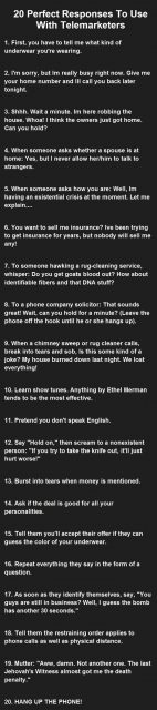 Perfect Responses To Use With Telemarketers Funny Jokes Story Lol Funny Quote Funny Quotes