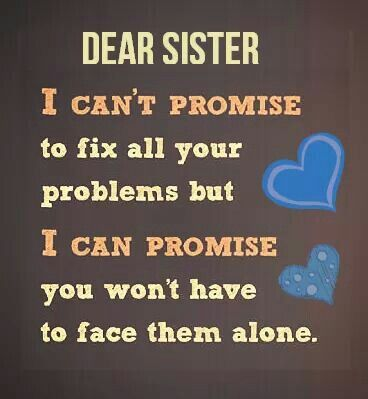 I Cant Promise To Fix All Your Problems But I Can Promise You Wont Have To Face Them Alone