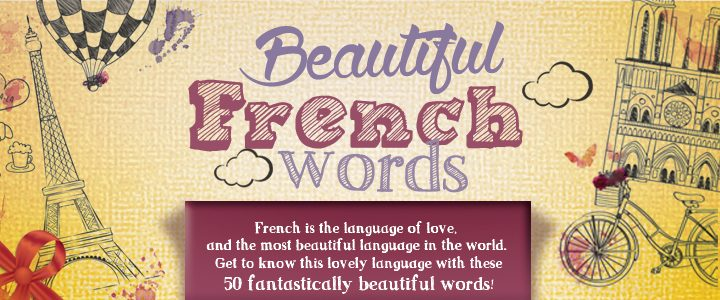 The  Most Beautiful French Words Youll Ever Hear Infographic And Audio