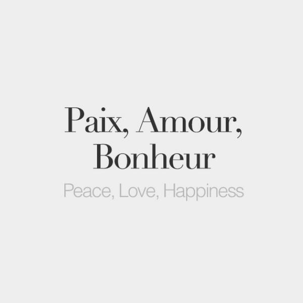 French Words On Twitter Paix Amour Bonheur Peace Love Happiness P C B A Mu Ca  B C  Noe Ca  Frenchwords Cc Daniellepeazer Http T Co Pkppetpn