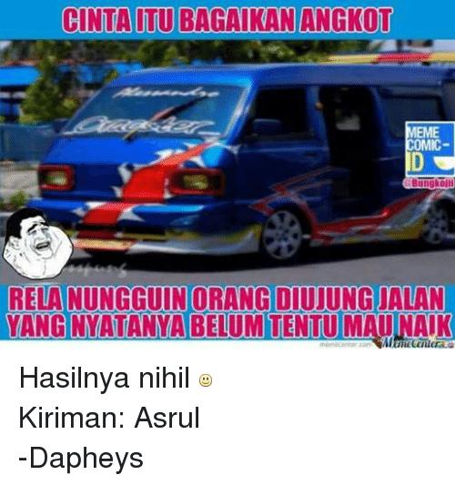 Meme Memes And Orange Cinta Itubagaikan Angkot Meme Comic Koji Rela Nungguin