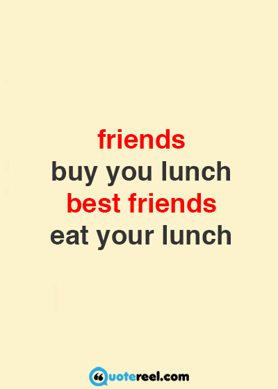 Funny Friendship Quotes Sayings Friends