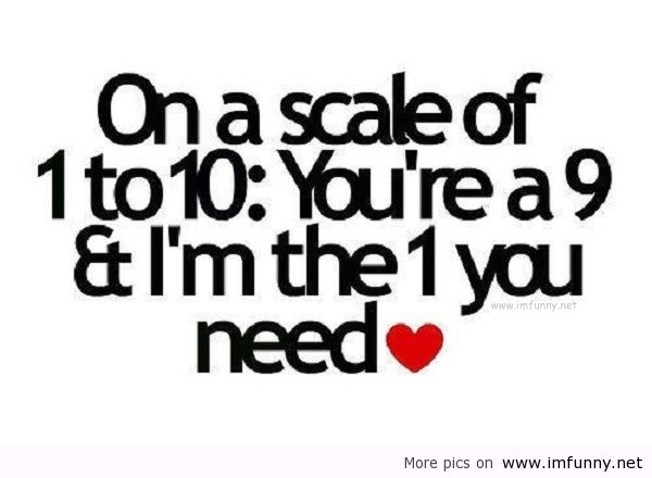Funny Sayings About Love The One You Need