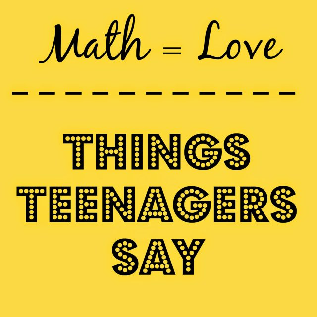 Check Out Previous Volumes Of Things Teenagers Say
