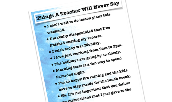 Funny Things A Teacher Will Never Say