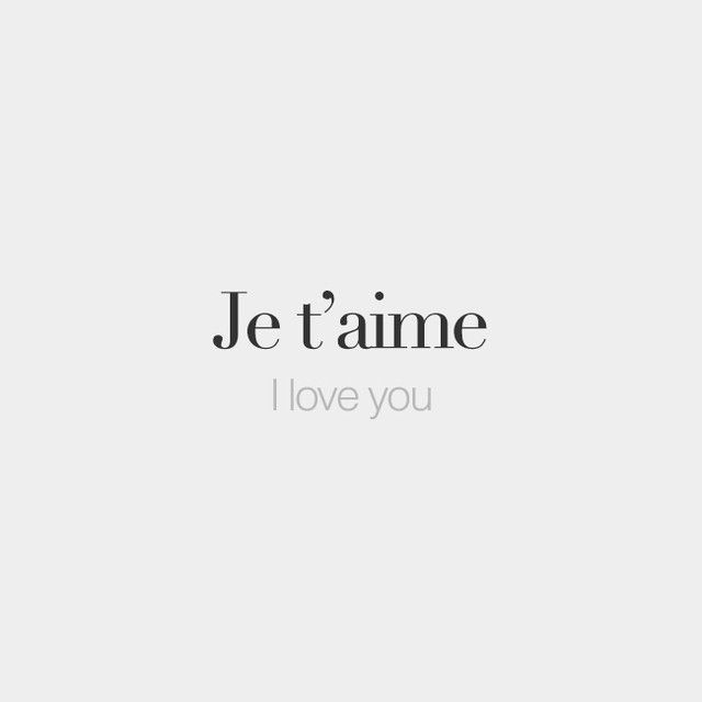 Je Taime French Word Meaning I Love You