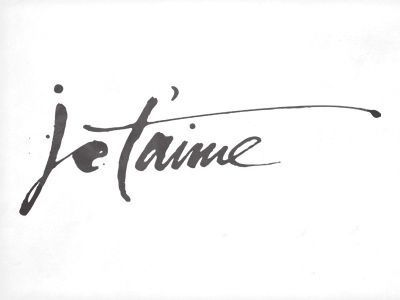 Id Love To Get A Tattoo Of This It Means I Love You In French Love The Script