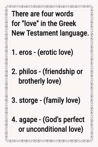 There Are Four Words For Love In The Greek New Testament Language Apape Eros Philos And