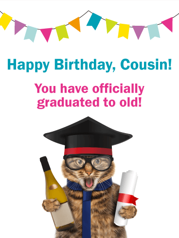 Graduating To Old Funny Birthday Card For Cousin