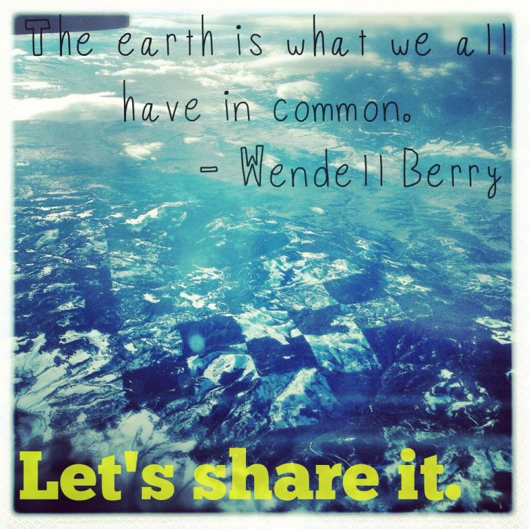 Wise Words C B Dear Earth We Want To Share You With Everyone Love Fair Trade Winds