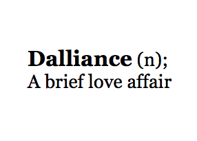 Dalliance A Brief Love Affair