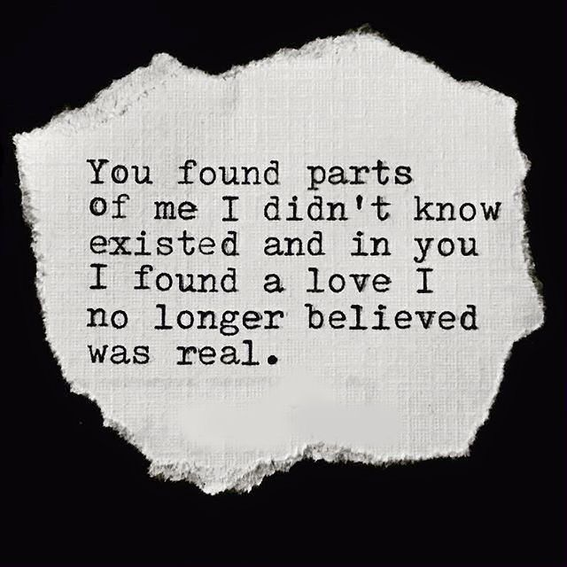 In You I Found A Love I No Longer Believed Was Real Quote Quotes Love Love Quote Love Quotes Quotes About Love Quotes About Falling In Love Romantic Love