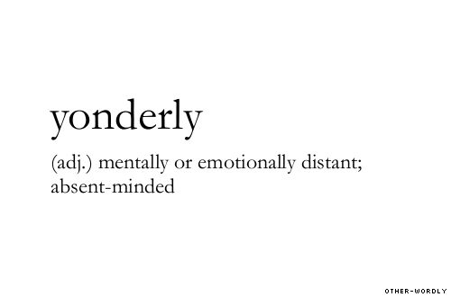 Yonderly Adjective Alright So The Actual Word Status Of Some Of These