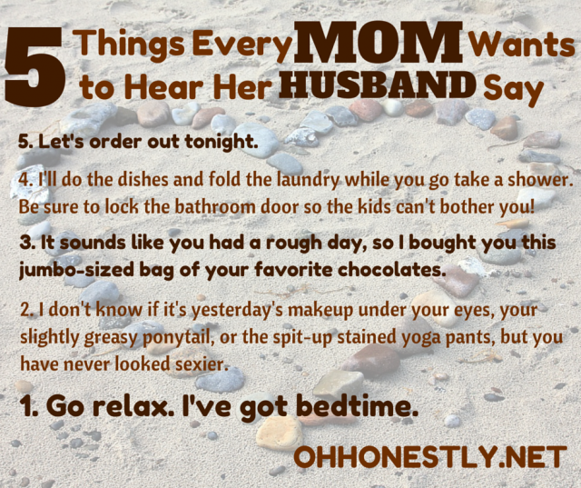 Meme Monday  Things Every Mom Wants To Hear Her Husband Say