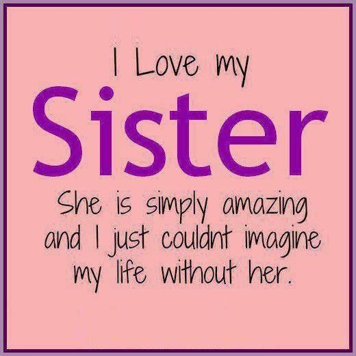 Sister Quotes And Sayings Quotes Quote Sister Sister Quotes Sister Quotes And Sayings Sister Phrases