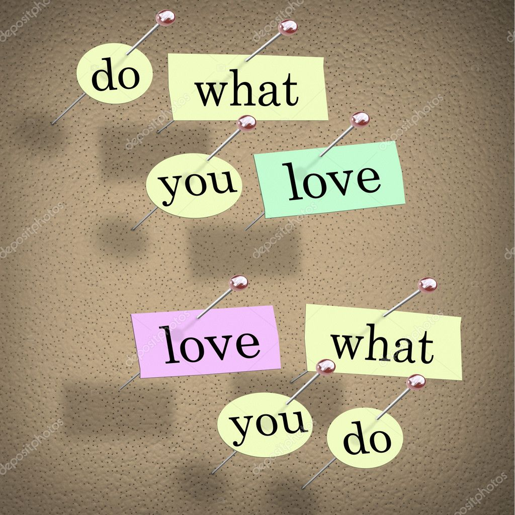 Do What You Love Words Saying Fulfilling Career Enjoyment Stock P O