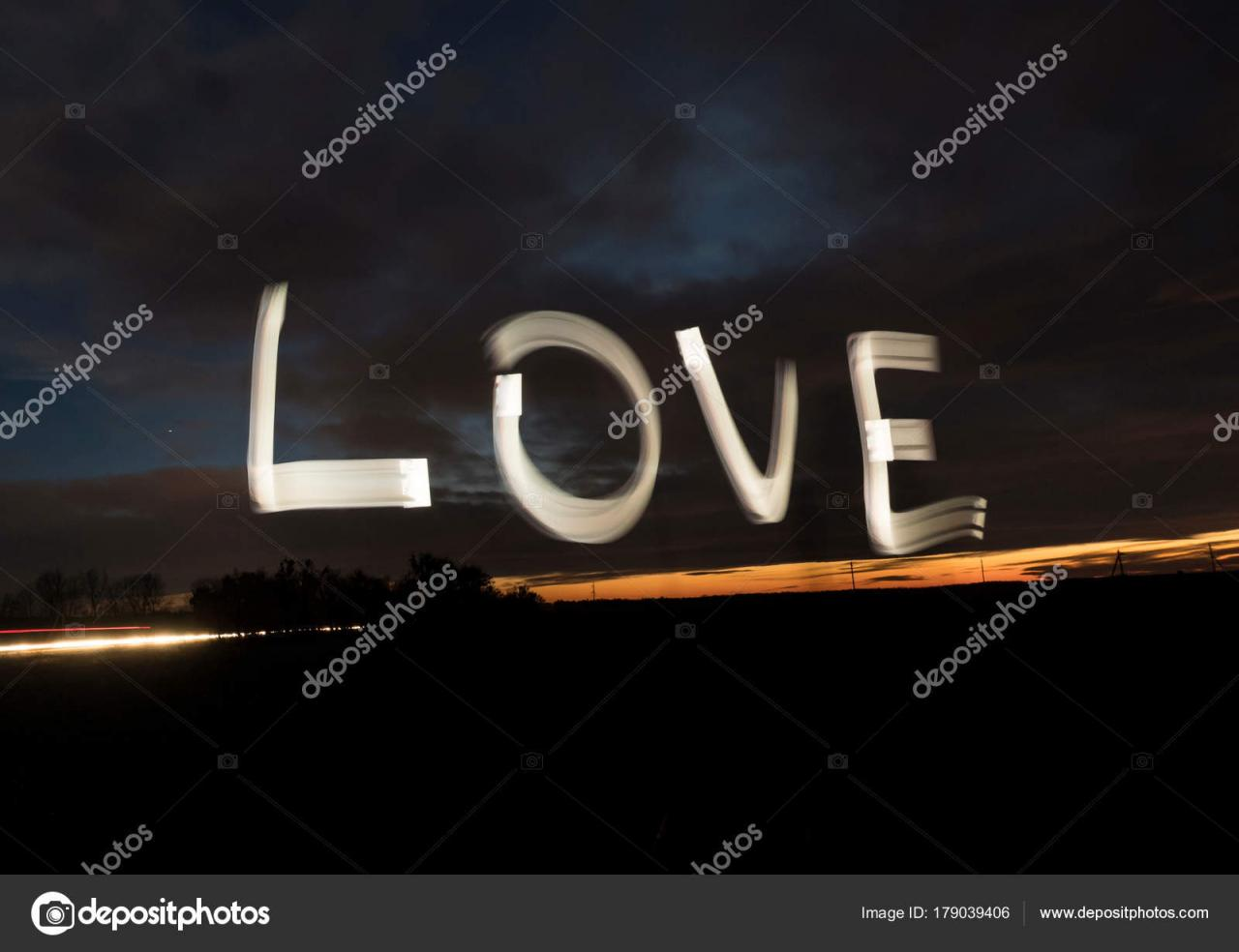 Love Word Light Painting Night Sky Stock P O