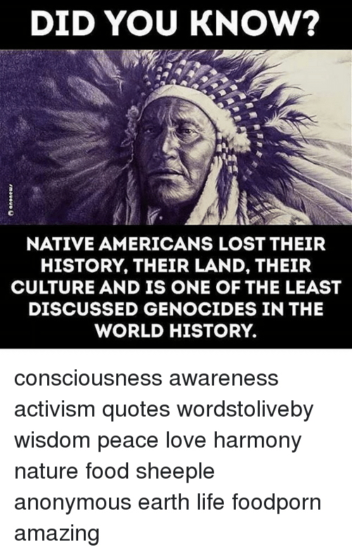 Food Life And Love Did You Know Native Americans Lost Their History