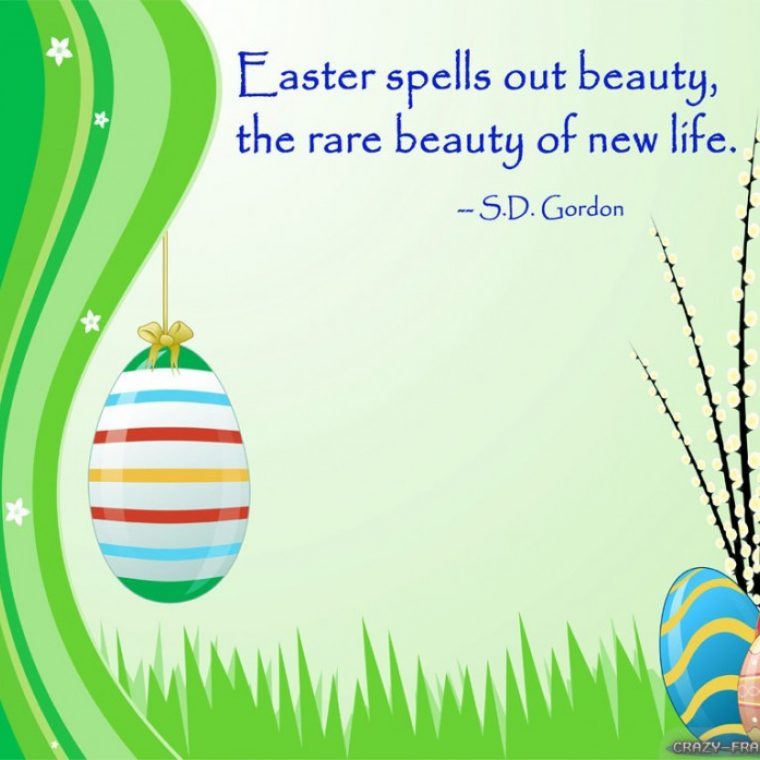 Crazy Quotes About Life And Love Easter Quotes And Picture Of The Garden Of Flowers