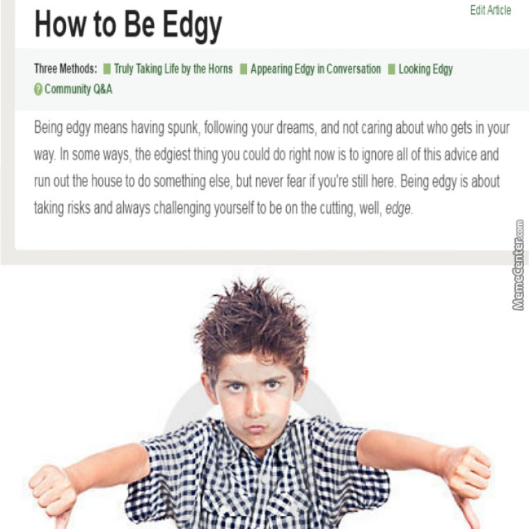 Edgy Article Is Edgy