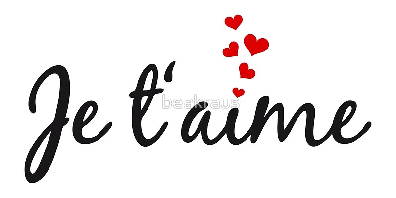 Je Taime I Love You French Word Art With Red Hearts By