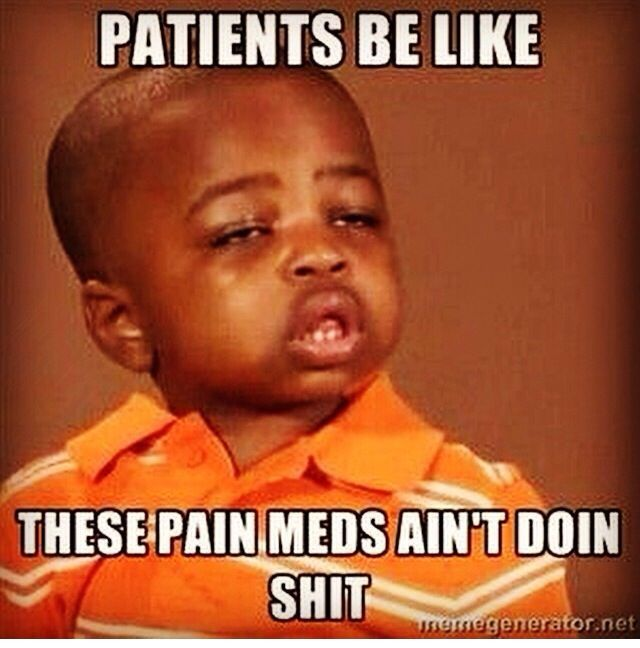 Funny Things Patients Do And Say Funny Meme Humor