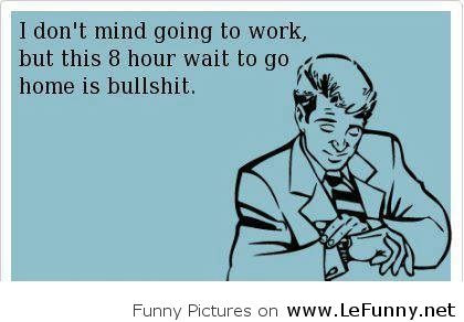 Funny Saying About Work Sayings