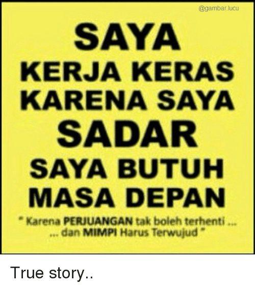 True True Story And Indonesian Language Lucu Saya Kerja