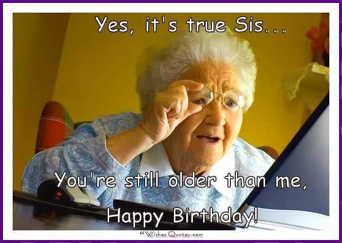 Happy Birthday Sister Funny Images Unique Funny Happy Birthday Meme Sister