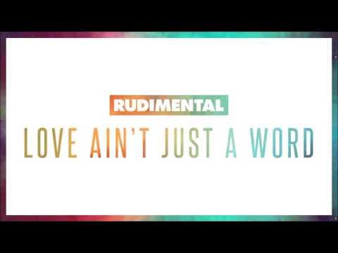 Rudimental Love Aint Just A Word Feat Anne Marie Dizzee Rascal Official Audio