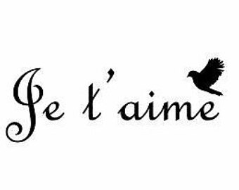 Je Taime French I Love You Decal French Language French