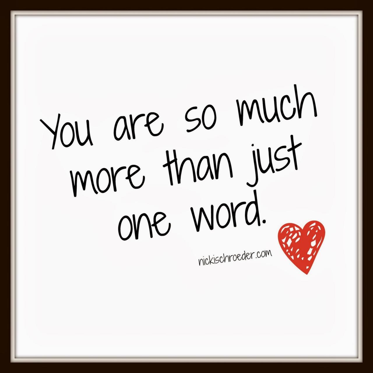 You Are So Much More Than Just One Word