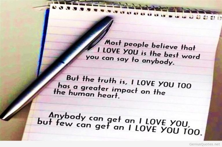 Most People Believe That I Love You Is