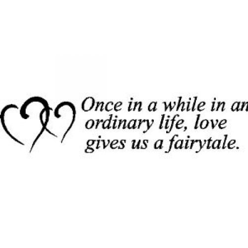 Once In An Ordinary Life Love Wall Lettering Words Quotes Sayings Decals