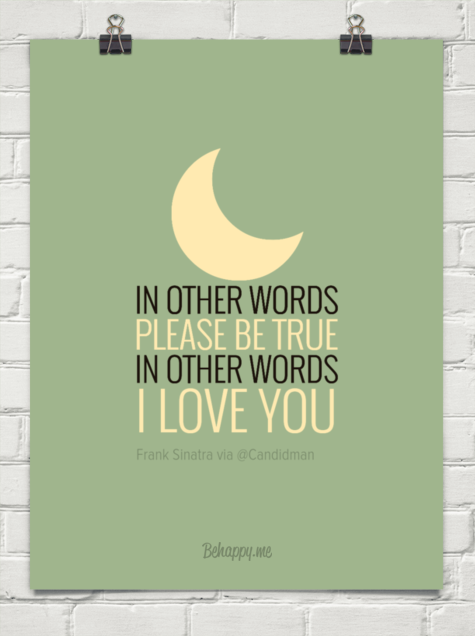 Moon In Other Words Please Be True In Other Words I Love You By