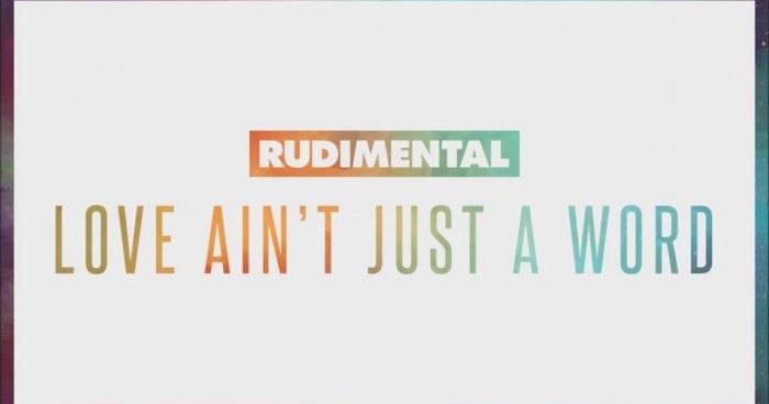 Rudimental Love Aint Just A Word Feat Anne
