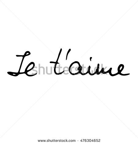 Hand Made Doodle Of Love Words I Love You On French Language Igraphic