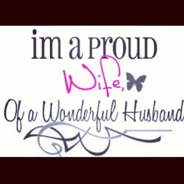 Touching Im A Proud Wife Love Quote For Husband White Background Sweet Things To Say Couple Amazing Words