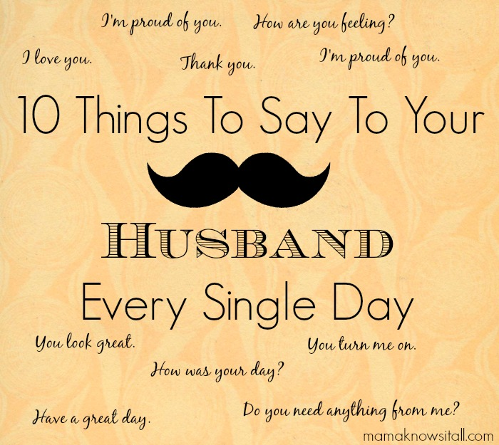 Words Of Affirmation For Your Husband Mama Knows It All