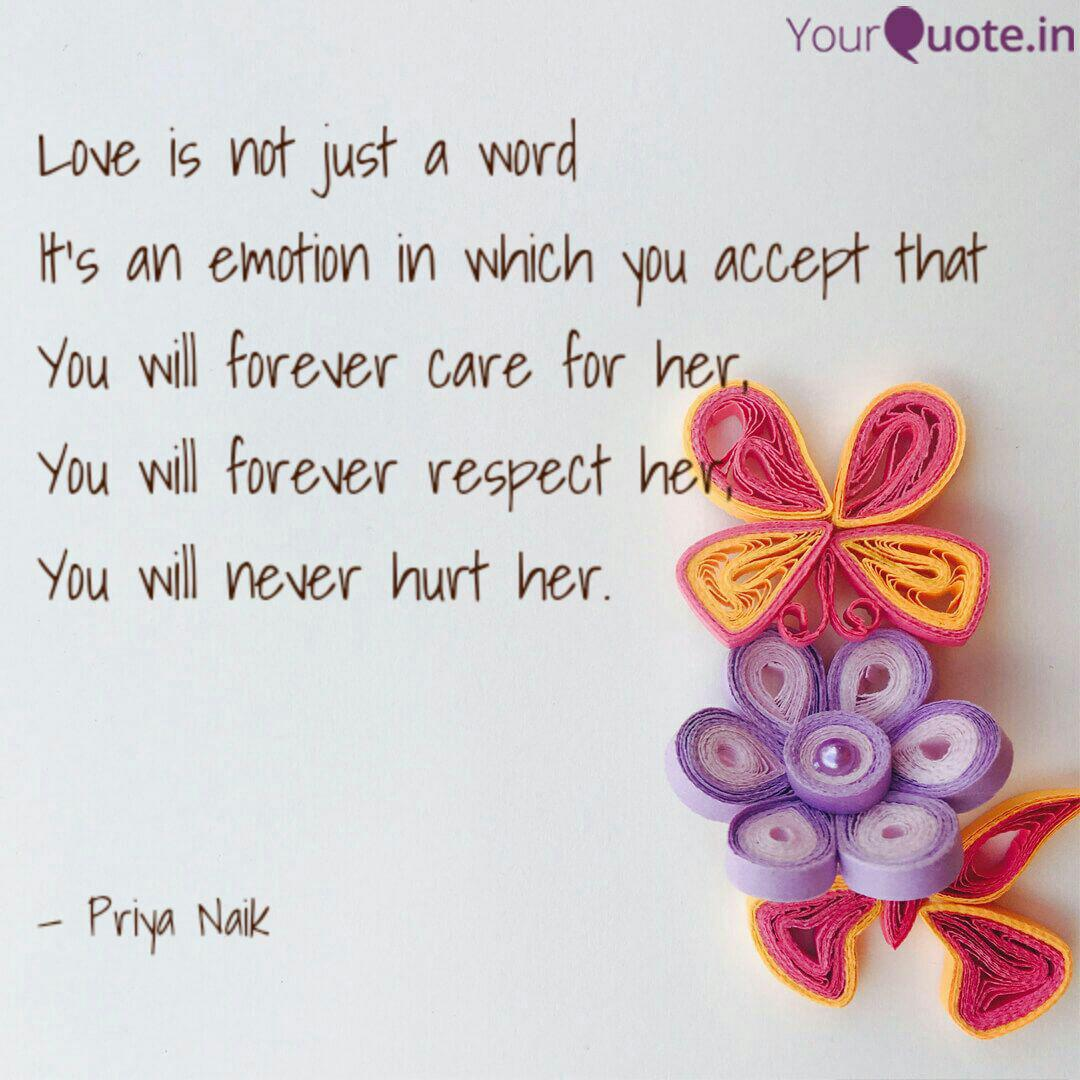 Love Is Not Just A Word Its An Emotion In Which You Accept That You Will