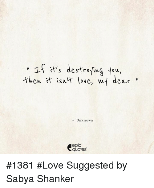 Love Quotes And Epic  Then Isnt Love My Dear